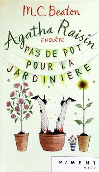 Couverture Agatha Raisin enquête, tome 03 : Pas de pot pour la jardinière
