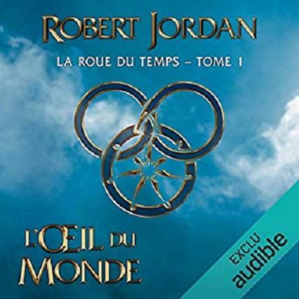 Couverture La Roue du Temps, intégrale, tome 01 : L'Oeil du Monde
