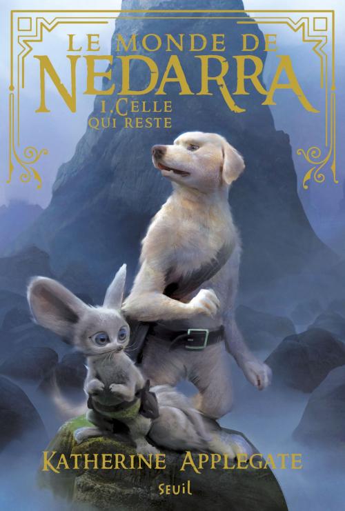 Couverture Le monde de Nedarra, tome 1 : Celle qui reste