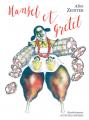 Couverture Hansel et Gretel Editions Actes Sud (Heyoka jeunesse) 2018
