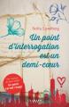 Couverture Un point d'interrogation est un demi-coeur  Editions Calmann-Lévy 2019