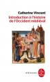 Couverture Introduction à l'histoire de l'occident médiéval Editions Le Livre de Poche (Références) 2016