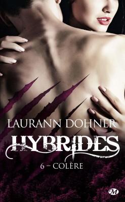 Couverture Hybrides, tome 6 : Colère