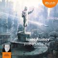Couverture Fondation, tome 3 : Le Cycle de Fondation, partie 1 : Fondation Editions Audiolib 2019