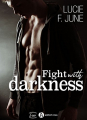 Couverture Fight with Darkness Editions Addictives (Luv) 2018