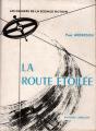 Couverture La route étoilée Editions Satellite 1959