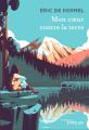 Couverture Mon coeur contre la terre Editions Eyrolles 2019