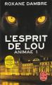 Couverture Animae, tome 1 : L'esprit de Lou Editions Le Livre de Poche 2018