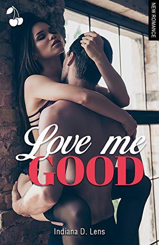 Couverture Love me Good