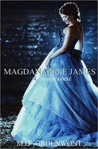 Couverture Magdanaëlle James, tome 4 : Souveraineté