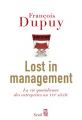 Couverture Lost in Management : La vie quotidienne des entreprises au XXIe siècle  Editions Seuil 2011