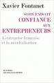 Couverture Si on faisait confiance aux entrepreneurs : L'entreprise française et la mondialisation Editions Manitoba / Les Belles Lettres 2010
