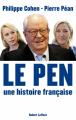 Couverture Le Pen , une histoire française Editions Robert Laffont 2012