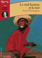 Couverture Le Vieil Homme et la mer Editions Gallimard  (Ecoutez lire - Jeunesse) 2008