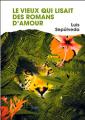 Couverture Le vieux qui lisait des romans d'amour Editions France Loisirs 2017
