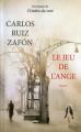 Couverture Le jeu de l'ange Editions France Loisirs 2009