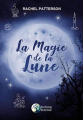 Couverture La Magie de la Lune Editions Alliance Magique 2019