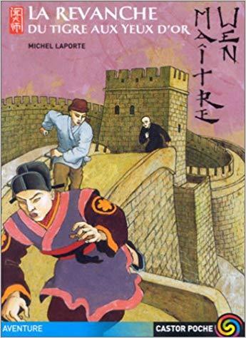 Couverture Maître Wen, tome 4 : La revanche du tigre  aux yeux d'or