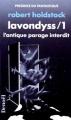 Couverture La forêt des mythagos, tome 2 : Lavondyss Editions Denoël (Présence du fantastique) 1990