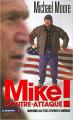 Couverture Mike contre-attaque ! Bienvenue aux Etats Stupides d'Amérique Editions La découverte 2002