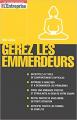 Couverture Gérez les Emmerdeurs Editions L'Express 2007