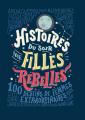 Couverture Histoires du soir pour filles rebelles, tome 1 : 100 destins de femmes extraordinaires Editions France Loisirs 2019