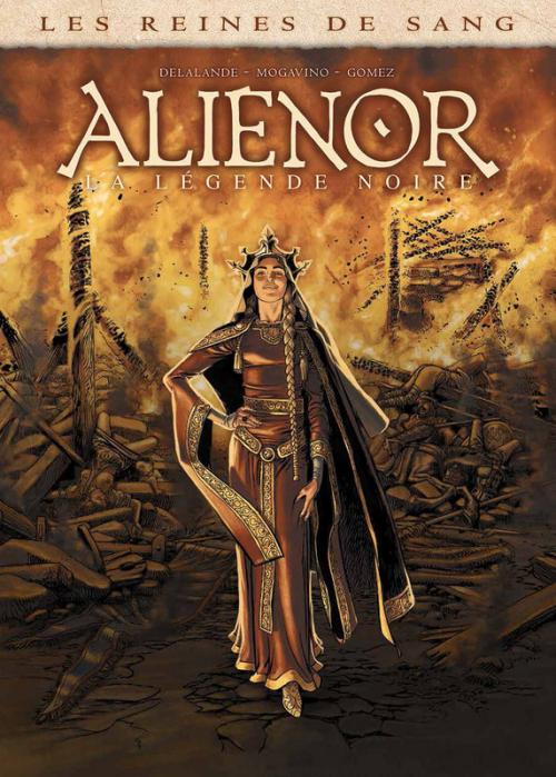 Couverture Les reines de sang : Aliénor : La légende noire, tome 1