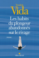 Couverture Les habits du plongeur abandonnés sur le rivage Editions Albin Michel (Terres d'Amérique) 2019