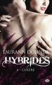 Couverture Hybrides, tome 6 : Colère Editions Milady (Bit-lit) 2019