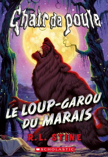 Couverture Le loup-garou des marécages / Le Loup-garou du marais