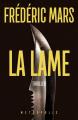 Couverture La Lame Editions Métropolis 2019