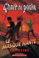 Couverture Le masque hanté Editions Scholastic 2015
