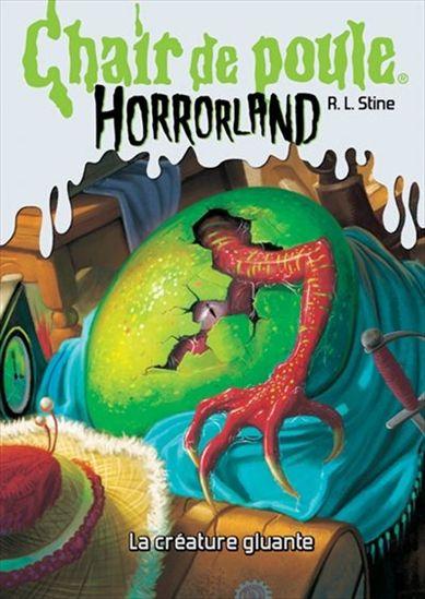 Couverture Chair de poule Horrorland : La créature gluante