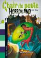Couverture Chair de poule Horrorland : La créature gluante Editions Bayard 2011
