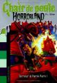Couverture Chair de poule Horrorland : Terreur à Panik Park Editions Bayard 2013