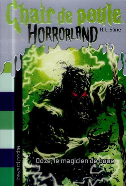 Couverture Chair de poule Horrorland : Ooze, le magicien de boue