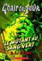 Couverture Sous-sol interdit / Le mutant au sang vert Editions Scholastic 2015