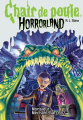 Couverture Chair de poule Horrorland : Monsieur Méchant-Garçon ! Editions Scholastic 2009