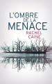 Couverture L'ombre de la Menace Editions France Loisirs 2019