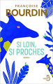 Couverture Si loin, si proches Editions Belfond 2019
