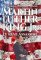 Couverture Martin Luther King JR : J'ai fait un rêve / Martin Luther King JR : Le rêve assassiné Editions 21g 2018