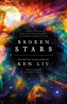 Couverture Broken Stars: Contemporary Chinese Science Fiction in Translation