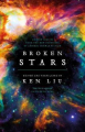 Couverture Broken Stars: Contemporary Chinese Science Fiction in Translation  Editions Head of zeus 2019