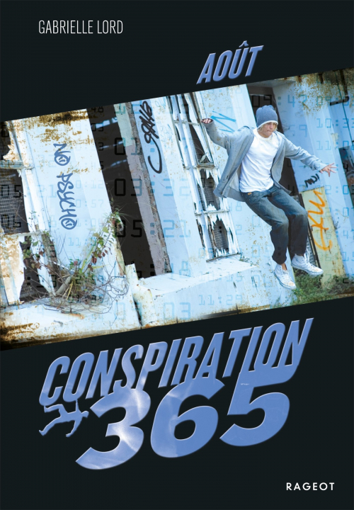 Couverture Conspiration 365, tome 08 : Août