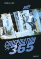 Couverture Conspiration 365, tome 08 : Août Editions Rageot 2018