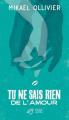 Couverture Tu ne sais rien de l'amour Editions Thierry Magnier 2018