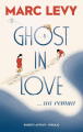 Couverture Ghost in Love Editions Robert Laffont / Versilio 2019
