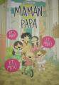 Couverture Maman, Papa et moi ! Et moi ! Et moi ! Editions Autoédité 2019