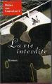 Couverture La vie interdite Editions France Loisirs 1997