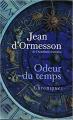 Couverture Odeur du temps Editions France Loisirs 2008